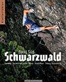 Kletterführer Schwarzwald: Band Süd