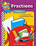 Fractions, Grade 4, Carson-Dellosa Publishing Staff and Teacher Created Resources Staff, 0743933257