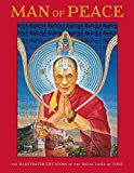 img - for Man of Peace: The Illustrated Life Story of the Dalai Lama of Tibet book / textbook / text book