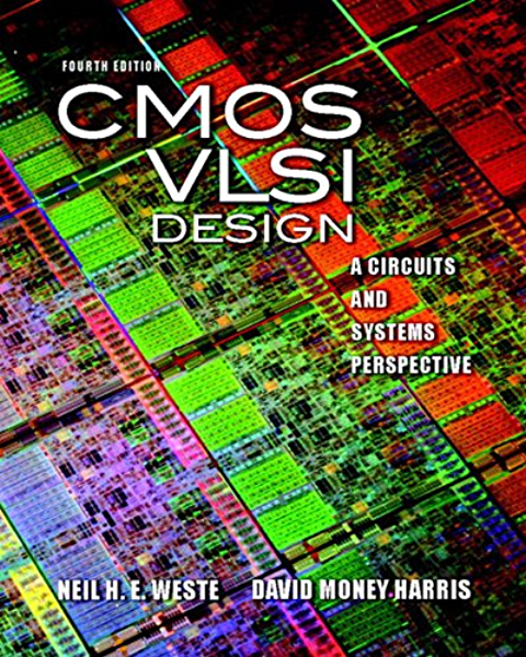 Cmos Vlsi Design A Circuits And Systems Perspective 2 Downloads Weste Neil Harris David Ebook Amazon Com