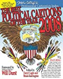 The Best Political Cartoons of the Year 2008, Daryl Cagle and Brian Fairrington, 0789737329
