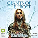 Giants of the Frost | Kim Wilkins