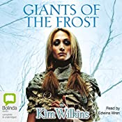 Giants of the Frost | Kim Wilkins