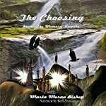 The Choosing: The Memory Keepers, Book 1 | Marta Moran Bishop