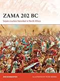 img - for Zama 202 BC: Scipio crushes Hannibal in North Africa (Campaign) book / textbook / text book