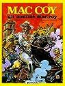Mac Coy, tome 2 : Un Nommé Mac Coy par Gourmelen