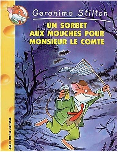 Livre gratuits Un sorbet aux mouches pour Monsieur le Comte pdf, epub