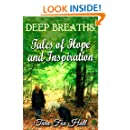 Deep Breaths: Tales of Hope and Inspiration