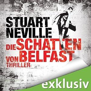 Die Schatten von Belfast (Gerry Fegan 1) Hörbuch