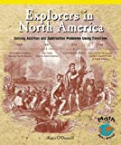 Explorers in North America, Kerri O'Donnell, 0823988988