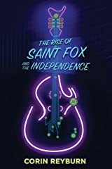 The Rise of Saint Fox and The Independence Paperback