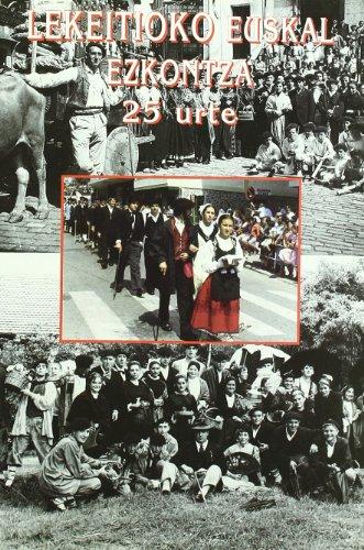 Descargar Libro Lekeitioko Euskal Ezkontza - 25 Urte Iñaki Goiogana