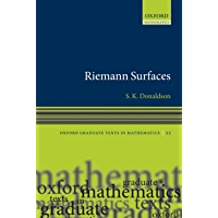 Riemann Surfaces (Oxford Graduate Texts in Mathematics Book 22)