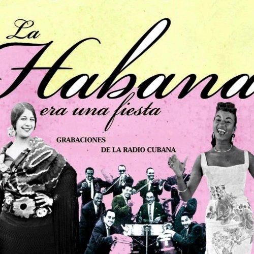 ... La Habana Era una Fiesta (Grab.