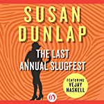The Last Annual Slugfest | Susan Dunlap