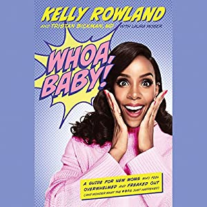 Whoa, Baby! What Just Happened? Audiobook