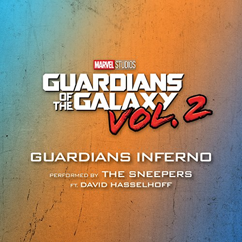 Guardians Inferno Galaxy feat Hasselhoff product image