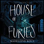 House of Furies | Madeleine Roux