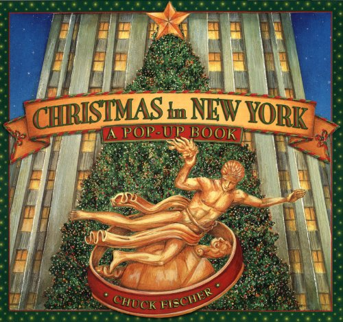 Christmas in New York: A Pop-Up Book (Christmas Shop Nyc Tree)