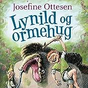 Lynild og ormehug (Hullerikkerne fra syvstammetræet 2) | Josefine Ottesen