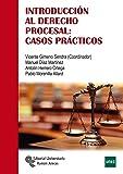 Introducción Al Derecho Procesal: Casos Prácticos (Manuales)