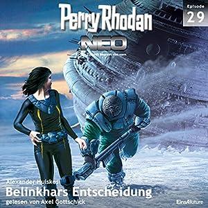 Belinkhars Entscheidung (Perry Rhodan NEO 29) Audiobook