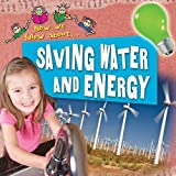 Saving Water and Energy, Philip Steele, 0778747239