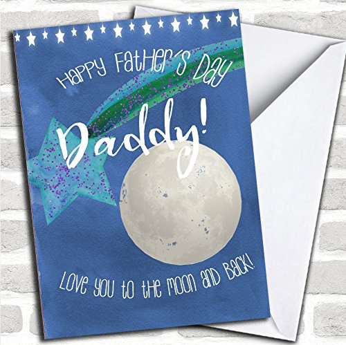 Daddy Love You To The Moon And Back Father's Day Greeting Card Any Text Inside Or Out Free Fast -