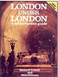 img - for London Under London: A Subterranean Guide book / textbook / text book