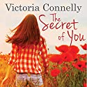 The Secret of You Audiobook by Victoria Connelly Narrated by Jan Cramer