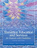 Transition Education and Services for Students with Disabilities 5th Edition