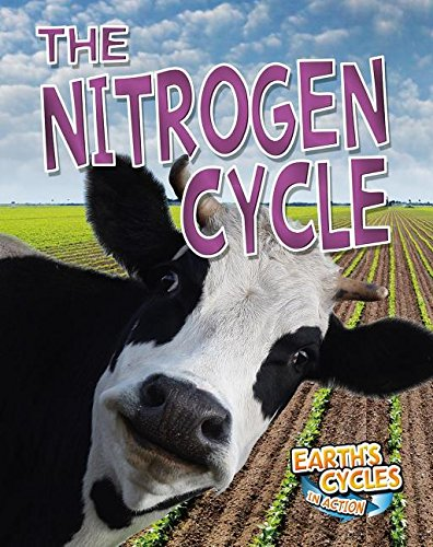 The Nitrogen Cycle (Earth's Cycles in Action) ()
