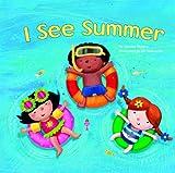 I See Summer, Charles Ghigna, 1404868526