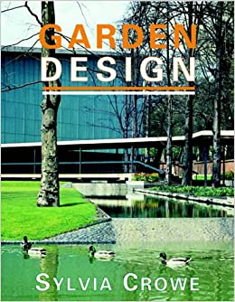 Garden Design Amazoncouk Sylvia Crowe 9781870673402 Books