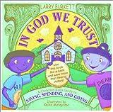 In God We Trust, Larry Burkett, 0784711720