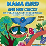 """Children's Books: """"Mama Bird and her chicks""""(+audiobook)Beginner readers level 1 books, Bedtime Picture Book for Early readers(Animals habitat) (Values ... stories collection 2) (English Edition)"""
