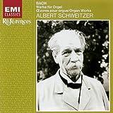 Bach: Organ Works by Albert Schweitzer