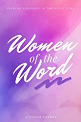 Women of the Word: Finding Yourself in the Scriptures Paperback