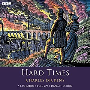 Hard Times (Dramatised) Radio/TV Program