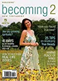Becoming 2: The Complete New Testament (New Century Version) (Biblezine)