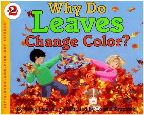 Why Do Leaves Change Color? (Let's-Read-and-Find-Out Science, Book & Cassette) (Color Cassette)