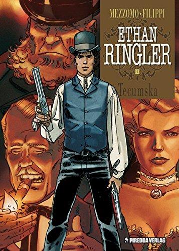 Ethan Ringler, Band 1: Tecumska