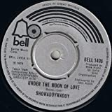 SHOWADDYWADDY Under The Moon of Love UK 7