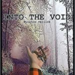 Into the Void | Winston Yellick