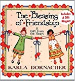img - for The Blessing Of Friendship A Gift From The Heart book / textbook / text book