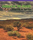 Animals of the Desert, Betty Shea, 1435801253