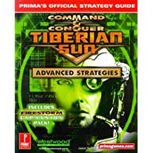 Command & Conquer: Tiberian Sun - Advanced Strategies: Prima's Official Strategy Guide