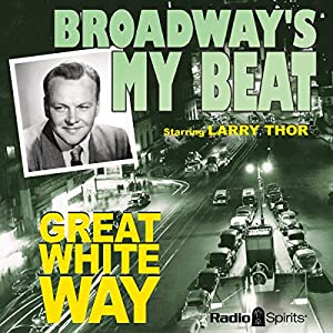 Broadway's My Beat: Great White Way Radio/TV Program
