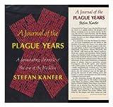 A Journal of the Plague Years, Stefan Kanfer, 0689105193