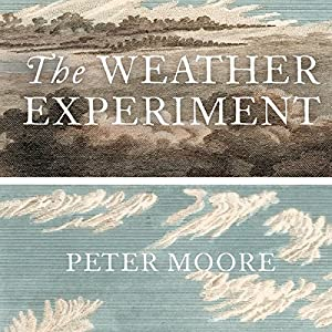 The Weather Experiment Audiobook